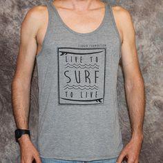 LF Live to Surf Tank http://shop.lfsurf.com/collections/mens-apparel/products/mlftankgraylivetosurf