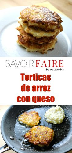 Torticas de arroz con queso - SAVOIR FAIRE by enrilemoine Leftover Rice Recipes, Cheese Fritters Recipe, Cheese Recipes, Cooking Recipes, Savory Rice, Rice Dishes, Vegetable Side Dishes, Asian Recipes, Vegetarian