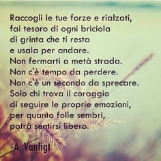 A. Vanligt - coraggio , forza