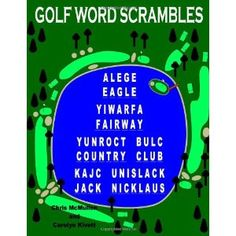 Golf Word Scrambles: Puzzles for Golfers (Paperback) http://www.amazon.com/dp/1463612788/?tag=httpphoneleac-20 1463612788