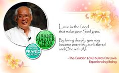 #Love is the #food that make your #soul #grow. By #loving #deeply , you become #one with your #beloved and #One with #All. ~~ #Grandmaster #Choa #Kok #Sui