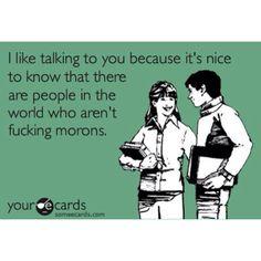 Morons!