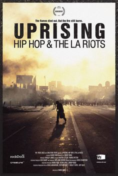 Uprising: Hip Hop and the LA Riots is a music film directed by Mark Ford. Buy the music DVD and discover Hip Hop documentary at MusicFilmWeb. Rodney King, Comic Poster, Best Documentaries, Spotify Playlist, Snoop Dogg, Hip Hop Rap, Music Film, Popular Music, Great Movies