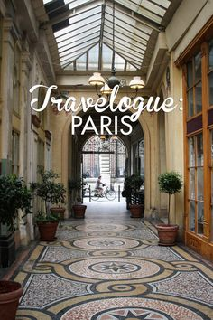 Travelogue: Paris, France (Part One)  --see also Part Two (includes tips for traveling with tots)