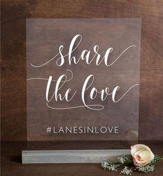 Share The Love Acrylic Sign | Lucite Hashtag Sign | Wedding Decor | SS-101