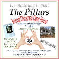 Bolivar, Tennessee, December 15th, 2-4 pm, when the Association for the Preservation of Tennessee Antiquities (APTA) will be conducting our Annual Christmas Open House at The Pillars in Bolivar, Tennessee.  Every year during the Christmas season, the Hardeman County Chapter of APTA, invites the public to The Pillars, for a free open house. Refreshments will be served and tours given.   Visit https://www.facebook.com/TheAPTA to learn more.