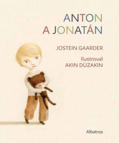 Jostein Gaarder - Anton a Jonatán (Albatros)