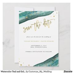 Shop Watercolor Teal and Gold Geode Save the Date created by Customize_My_Wedding. Personalize it with photos & text or purchase as is! Save The Date Invitations, Save The Date Cards, Bridal Shower Invitations, Custom Invitations, Teal Wedding Invitations, Wedding Stationery, Beach Wedding Colors, Wedding Venues Beach, Gold Wedding
