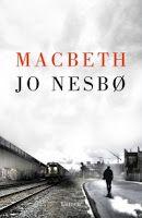Entre montones de libros: Macbeth. Jo Nesbo
