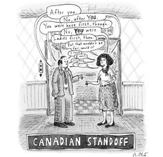 size: Premium Giclee Print: November 2012 New Yorker Cartoons Wall Art by Roz Chast : Canada Memes, Canada Funny, O Canada, Canadian Things, I Am Canadian, Canadian Humour, Funny Cute, Hilarious, Roz Chast
