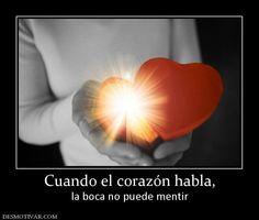 Cuando+el+corazón+habla,+la+boca+no+puede+mentir