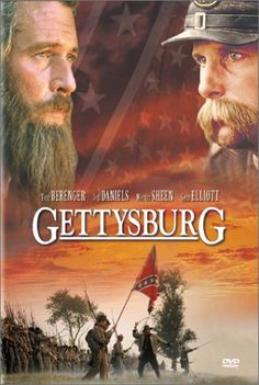 Directed by Ron Maxwell. With Tom Berenger, Martin Sheen, Stephen Lang, Richard Jordan. In the Northern and Southern forces fight at Gettysburg in the decisive battle of the American Civil War. Tom Berenger, Martin Sheen, Stephen Lang, Gettysburg Movie, Richard Jordan, Gods And Generals, West Virginia, Civil War Movies, Movie Posters