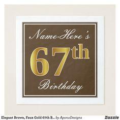 Elegant Brown Faux Gold Birthday Name Napkin - script gifts template templates diy customize personalize special Birthday Name, 65th Birthday, Birthday Parties, Birthday Diy, Surprise Birthday, Birthday Quotes, Birthday Ideas, Birthday Gifts, Script
