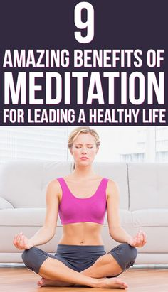 9 Amazing Benefits Of Meditation For Leading A Healthy Life