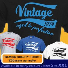 Vintage year 1974 aged to perfection 40th Birthday T-shirt  Present Gift idea mens womens ladies unisex