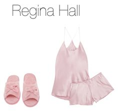 """Pajama Party : Regina Hall"" by ajamorrisey ❤ liked on Polyvore featuring Olivia von Halle and Deluxe Comfort"