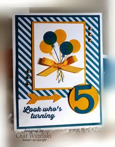 Stamps:  Hooray, it's Your Day Paper:  Crushed Curry, Island Indigo, Whisper White, DSP Ink:  Island Indigo, Crushed Curry Accessories: ribbon, brads Tools:  die cut number, what's up punch. dimensionals, circle framelit