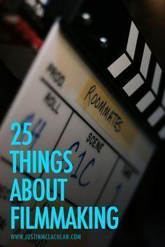 25 filmmaking tips for aspiring #filmmakers #NoFilmSchool #TipsforFilmmakers #filmmakingtips