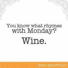 Monday + #Wine = a match made in heaven.