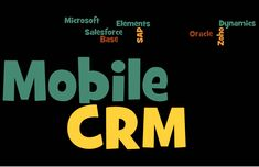 Top 8 Mobile CRM Software - https://www.predictiveanalyticstoday.com/top-mobile-crm-software/