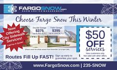 *Choose Fargo Snow This Winter* Routes fill up fast! ⛄️ Sign up early to guarantee your spot! #‎SnowRemoval