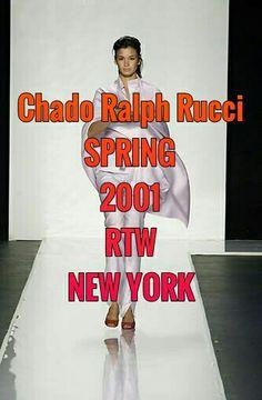 CHADO RALPH RUCCI ¤¤¤ SPRING ¤¤¤ 2001 ¤¤¤ RTW ¤¤¤ NEW YORK