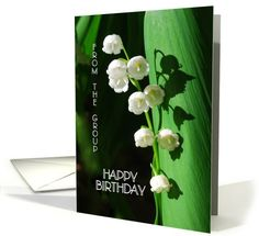 Happy Birthday Lily of the Valley From the Group May Birth Flower card