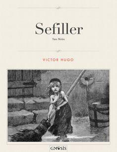 Sefiller - Victor Hugo - Book - BookPedia. Sefiller - Victor Hugo e-book… Popular Books, Book Summaries, Victor Hugo, Theatre, Author, Movie Posters, Theatres, Film Poster, Writers