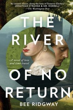 The River of No Return: A Novel - Kindle edition by Bee Ridgway. Literature & Fiction Kindle eBooks @ Amazon.com.