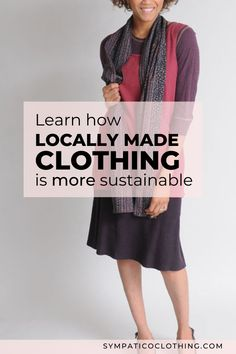 Locally made clothing embodies the principles of sustainability. Want to know how? On our blog: five brilliant reasons to shop local.
