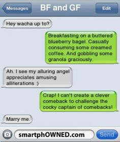 Alliteration in texts. Show the first response, then have students identify why it's amusing. Then show that it's alliteration. Opening to address the point of alliteration. Funny Texts Jokes, Text Jokes, Funny Text Fails, Cute Texts, Funny Text Messages, Stupid Funny Memes, Funny Quotes, Hilarious, Sweet Texts