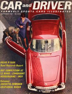 Volvo Road Research Report Publication: Car and Driver; Date: September 1961 Volvo Coupe, Volvo P1800s, Car And Driver, Le Mans, Old Cars, Corvette, Cars And Motorcycles, Dream Cars, Classic Cars