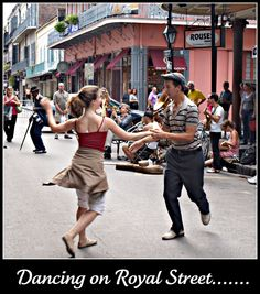 Dancing on Royal Street. Love it! But, the more I drink on Bourbon St the better I dance on Royal.