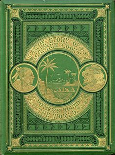 The Story of Captain Cook's Voyages Around the World...M.Jones c.1870