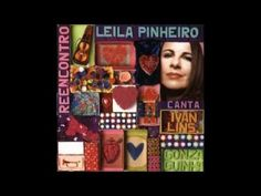 LEILA PINHEIRO canta IVAN LINS e GONZAGUINHA -  Reencontro.