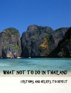 Things to avoid doing in Thailand... Keep the land of smiles smiley!