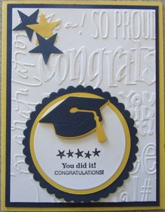 Graduation Card : Gallery : A Cherry On Top ...blue and gold ... embossing folder words ... punched stars ... hat ...
