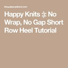 This is a tutorial on No Wrap Short Row Heels for socks. You can use this heel top-down or toe up, and can also be used as a toe. Knitting Videos, Knitting Stitches, Knitting Socks, Knit Socks, Knit Slippers, Knitting Tutorials, Knitting Projects, Knitting Short Rows, Knit Cardigan Pattern