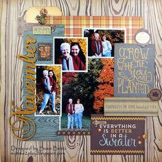 November Leaves layout by Susie Bentz with Want2Scrap Chipboard and Bling and the Nestled Collection from Authentique Papers| My Time To Play