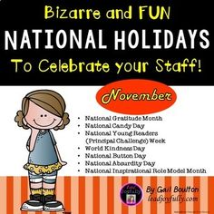 """are you ready for something different to boost morale? November is full of some """"absurd"""" holidays! It is also """"National Gratitude Month"""" which is the focus of this November file. Show appreciation to your staff and improve morale in a fun way! National Candy Day, National Holidays, National Left Handers Day, August Holidays, November, National Watermelon Day, National Best Friend Day, World Kindness Day, Show Appreciation"""