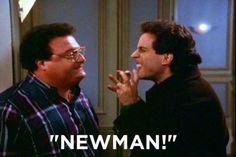 Newman!