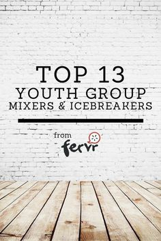 13 youth group mixers & icebreakers: Top 13 youth group mixers & icebreakers collected from some veteran youth leaders!