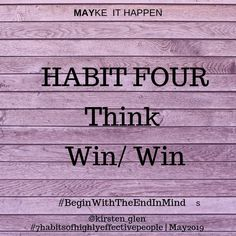 """When you start looking for a job, focused only on what you are going to gain, things are guaranteed not to go well in the end. Habit Four from """"The Seven Habits of. Seven Habits, 7 Habits, Seek First To Understand, Highly Effective People, Job Seekers, Looking For A Job, Shit Happens, Learning, Studying"""