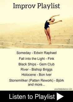 Playlist January 2017 Favorite songs to improv to - Improv Playlist For Dancers.Favorite songs to improv to - Improv Playlist For Dancers. Dance Music Playlist, Songs For Dance, Lyrical Dance, Dance It Out, Dance Tips, Dance Choreography, Ballet Dance, 9 Songs, Dance Stuff