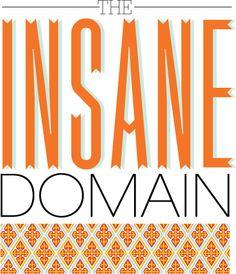 The Insane Domain.