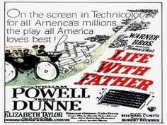 LIFE WITH FATHER (1947) William Powell  - Irene Dunne - Elizabeth Taylor