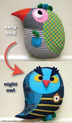 mmmcrafts: early bird/night owl reversible pillow for my Thing 2 Owl Craft Projects, Owl Crafts, Kids Crafts, Fabric Toys, Fabric Crafts, Sewing Crafts, Sewing Projects, Felt Birds, Sewing Pillows