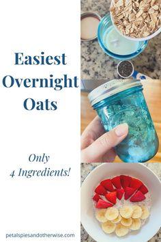 Easiest Overnight Oats