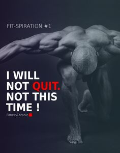 I repeat this to myself every morning when I wake up and every night before going to sleep, in order to instill this into my subconscious. Quitting is often the first thing that we resort to when faced with adversity. Getting fit is a process that requires time. Dedicate yourself to the task and remember never to quit. ------------------------------------- #fit #fitness #fitnation #fitspiration #fitfam #workout #instafit #training #health #healthylife #healthylifestyle #healthyliving