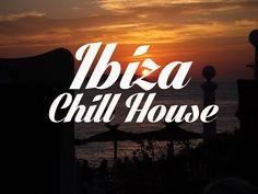 Beautiful IBIZA Chill House Mix Del Mar - YouTube